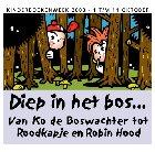 Diep in het bos: van Ko de Boswachter tot Roodkapje en Robin Hood
