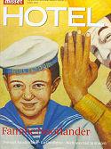 Misset Hotel, Mrt 07