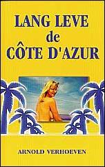 Lang leve de Cote d Azur