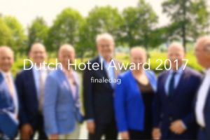 Finaledag Dutch Hotel Award 2017 [VIDEO]